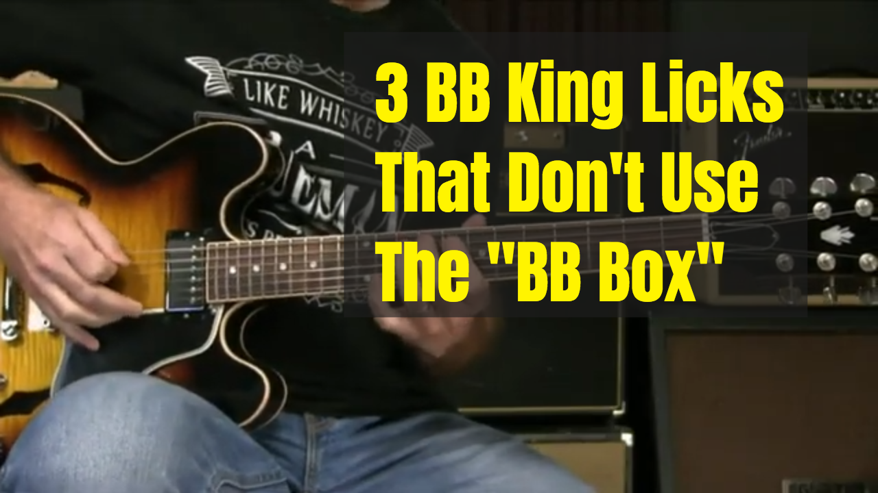 3 BB King Licks That Don't Use The House Pattern