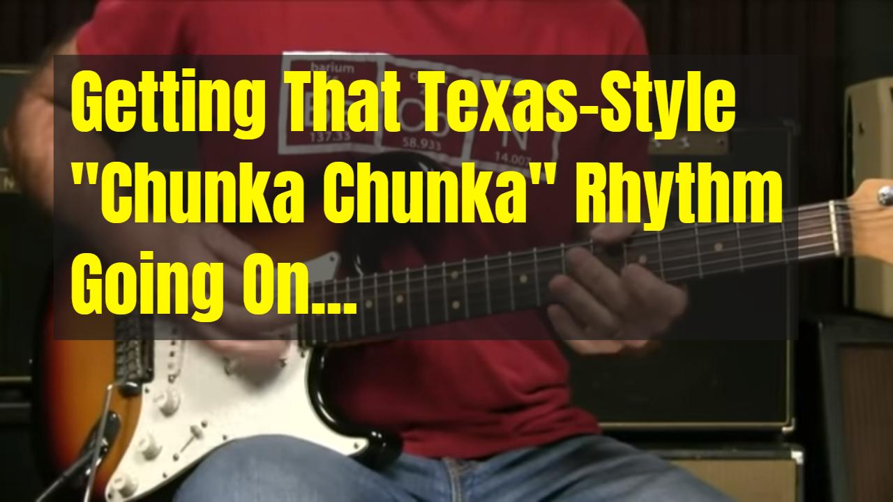 "That Texas ""Chunka Chunka"" Rhythm Thing…"
