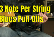 3 Note Per String Blues Pull Offs — Blues Guitar Unleashed Blog