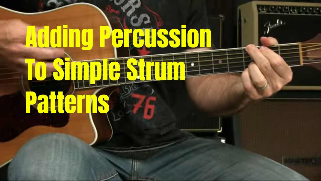 Adding Percussion To Simple Strumming