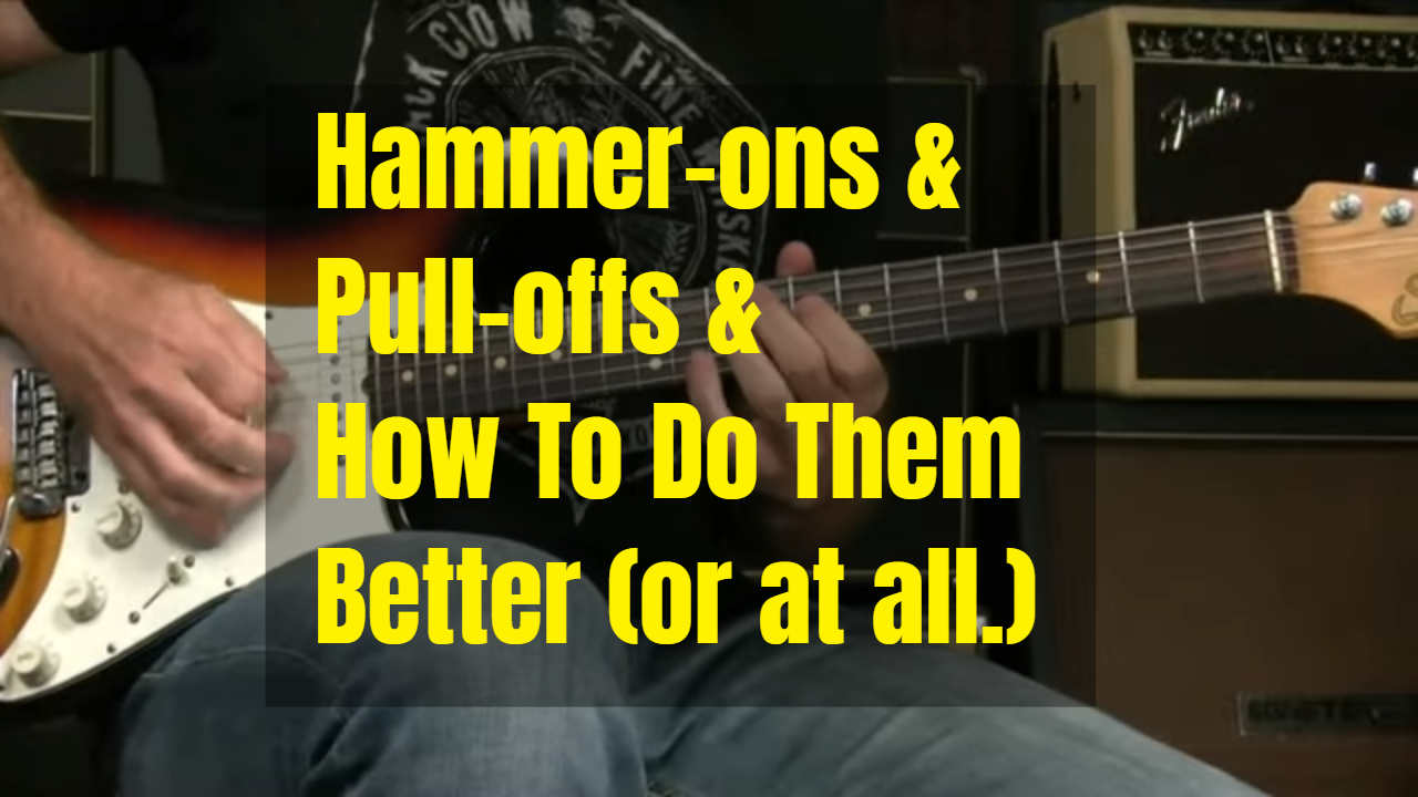 Hammer-ons And Pull-offs Better (or at all)