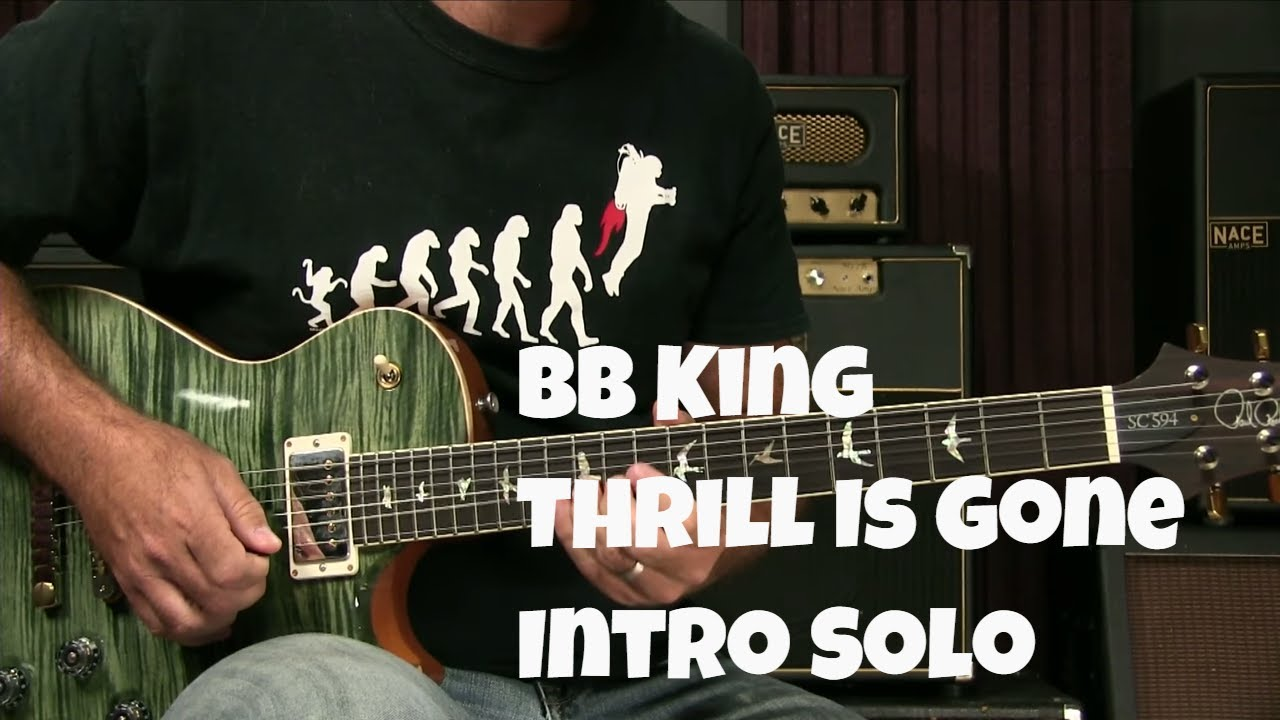 BB King Thrill Is Gone Intro Solo