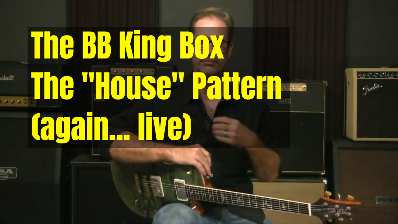 [Live] BB King/House Pattern Shapes