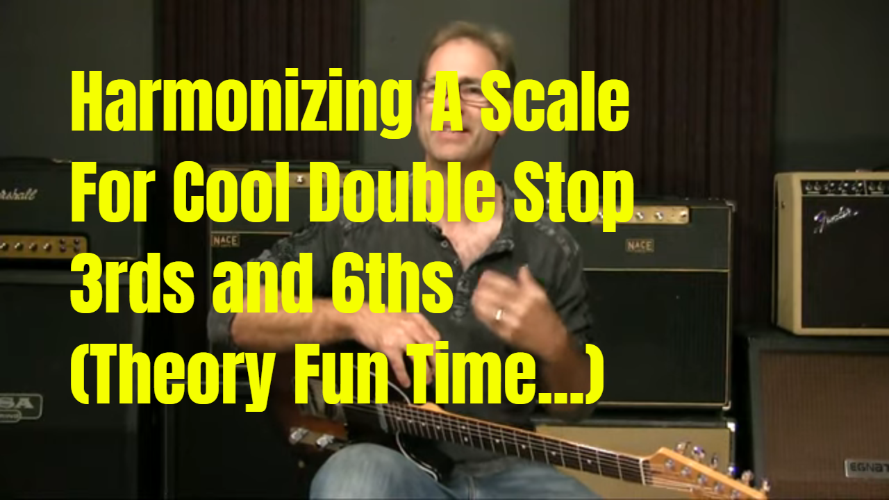 Harmonizing Double Stops Using Chord Scales (Huh?)