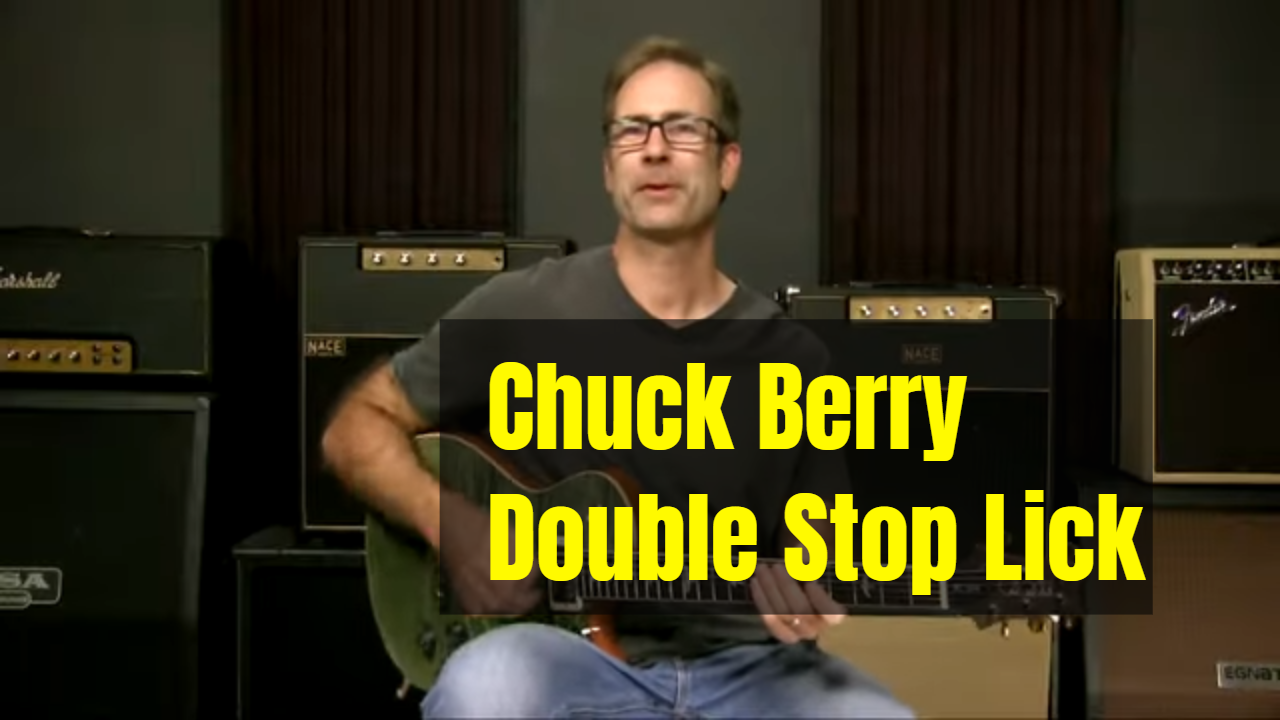 The Chuck Berry Double Stop Lick