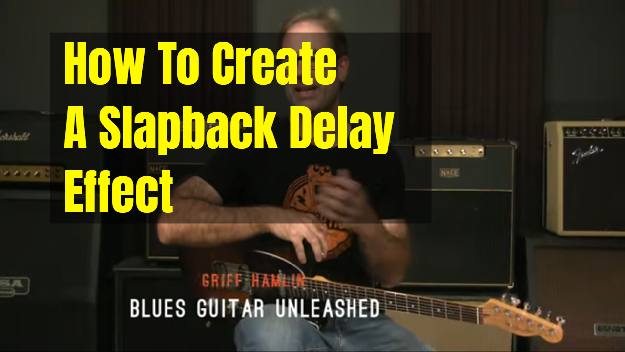 How To Create Slapback Delay