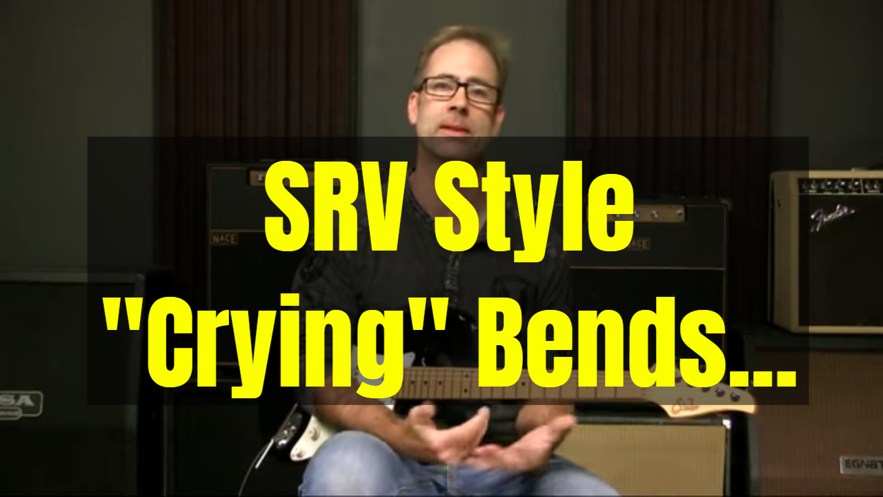 "SRV Style ""Crying"" Bends"
