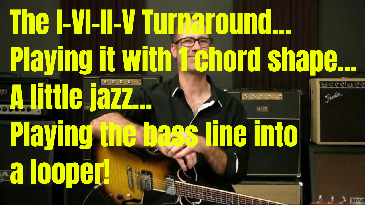 Jazz It Up – The I VI II V Turnaround (and more)