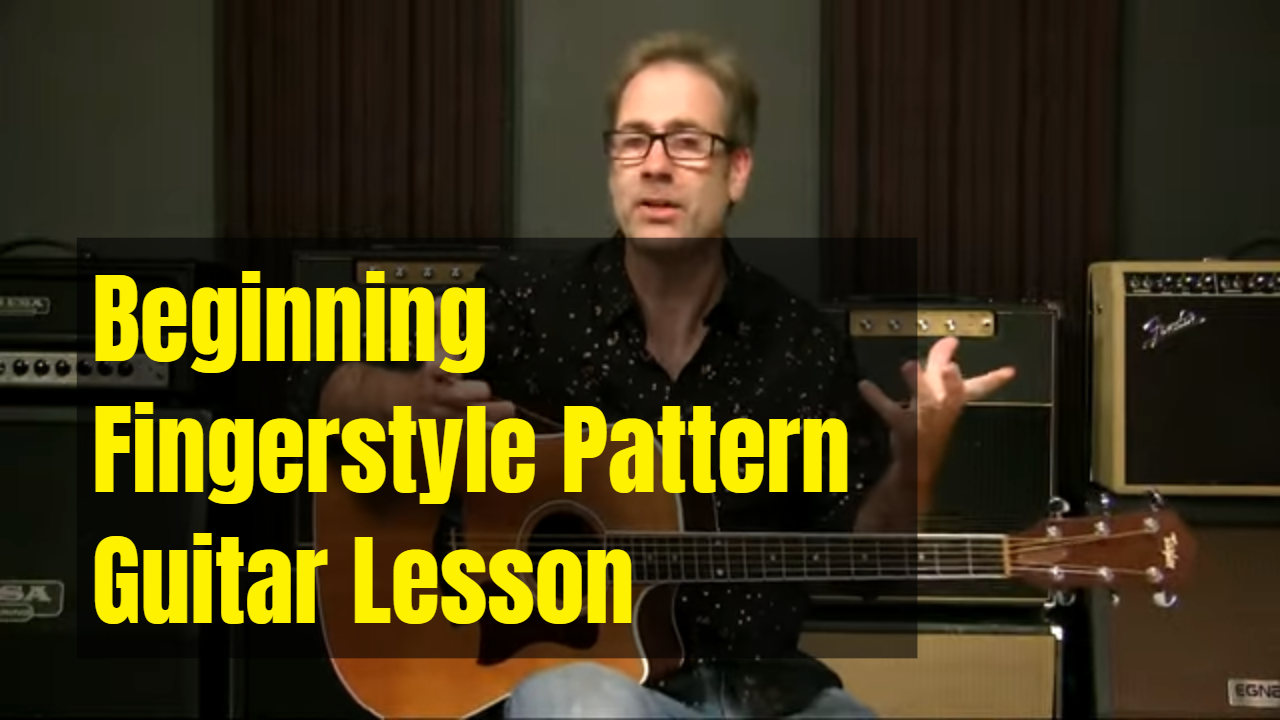 A Beginning Fingerstyle Pattern