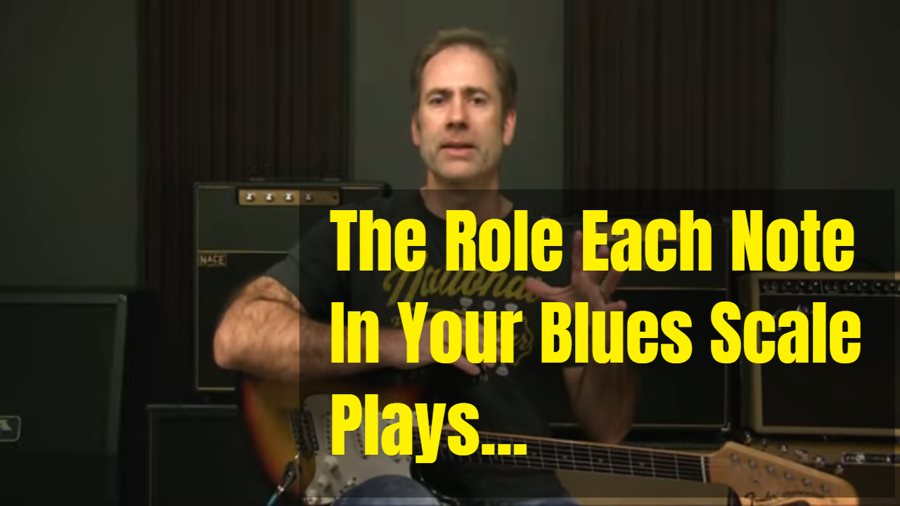 The Roles Your Blues Notes Play…