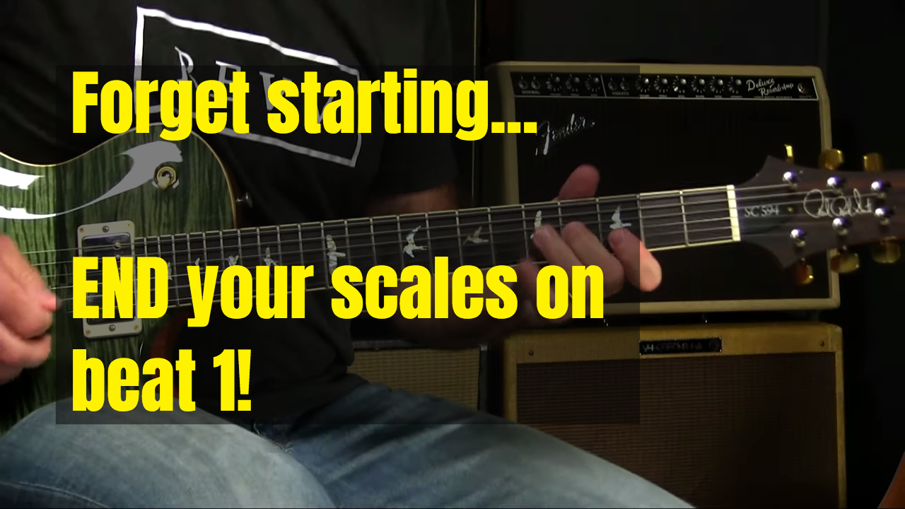 END Your Scales On Beat 1