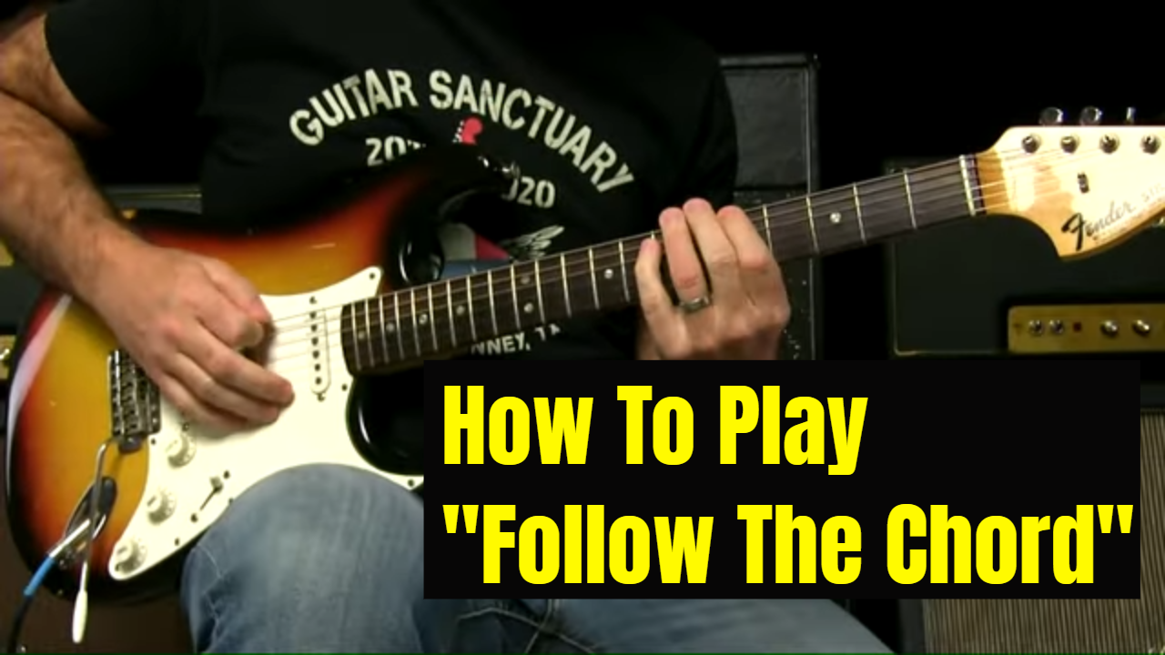"""Digging In To """"Follow The Chord"""""""
